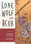 Lone Wolf and Cub, Vol. 25: Perhaps in Death - Kazuo Koike, Goseki Kojima
