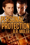 Personal Protection - A.R. Moler