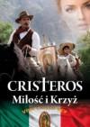 Cristeros. Miłość i Krzyż - Stefan Incze
