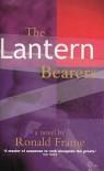 The Lantern Bearers - Ronald Frame