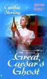 Great Caesar's Ghost - Cynthia Sterling