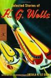 Selected Stories - H.G. Wells, Ursula K. Le Guin