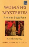 Women's Mysteries: Ancient & Modern (C.G. Jung Foundation) - Mary Esther Harding