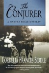The Conjurer (Martha Beale Mysteries) - Cordelia Frances Biddle