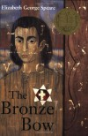 The Bronze Bow - Elizabeth George Speare