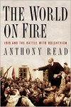 The World on Fire: 1919 and the Battle with Bolshevism - Anthony Read