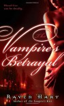 The Vampire's Betrayal - Raven Hart