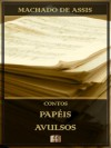 Papéis Avulsos [Ilustrado] [Com notas e índice ativo]: Contos (Portuguese Edition) - Machado de Assis