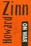 Howard Zinn on War - Howard Zinn