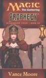 Prophecy - Vance Moore
