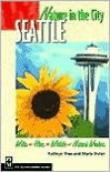 Nature in the City: Seattle - Kathryn True,  Maria Dolan