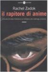 Il rapitore di anime - Rachel Zadok