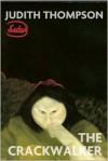 The Crackwalker (Revised Edition) - Judith Thompson