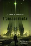 Transcendental - James Gunn