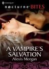 A Vampire's Salvation - Alexis Morgan