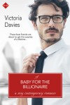 A Baby for the Billionaire - Victoria Davies