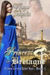 Princess of Bretagne - Vijaya Schartz