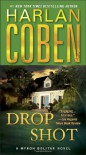 Drop Shot: A Myron Bolitar Novel - Harlan Coben