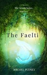 The Faelti (The Aronia Series Book 2) - Rachel Pudsey