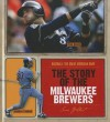 The Story of the Milwaukee Brewers - Sara Gilbert