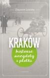 KRAKÓW Historie, anegdoty i plotki - Zbigniew Leśnicki