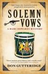 Solemn Vows (Marc Edwards, #2) - Don Gutteridge