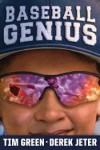 Baseball Genius - Tim Green, Derek Jeter