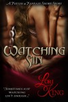 Watching Sin (A Fetish & Fantasy Short Story 1) - Lori King