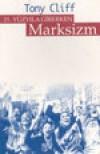 21. Yüzyıla Girerken Marksizm - Tony Cliff