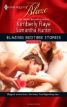 Blazing Bedtime Stories, Volume IV: Cupid's BiteI Wish He Might... (Harlequin Blaze) - 'Kimberly Raye',  'Samantha Hunter'