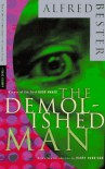 The Demolished Man by Alfred Bester (1996-07-02) - Alfred Bester