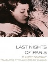 Last Nights Of Paris - Philippe Soupault, William Carlos Williams