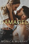 Damaged Hearts  - Monica Murphy