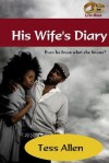 His Wife's Diary ( Love Bites) - Tess Allen