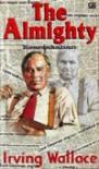 The Almighty (Keserakahan) - Irving Wallace