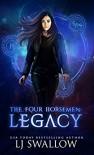 The Four Horsemen: Legacy (The Four Horsemen Series Book 1) - LJ Swallow