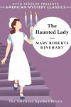 The Haunted Lady - Otto Penzler, Mary Roberts Rinehart