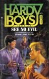 See No Evil - Franklin W. Dixon