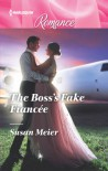 The Boss's Fake Fiancee - Susan Meier