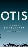 Otis - Jochen Distelmeyer