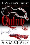 Quinn - A.K. Michaels