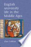 English University Life in the Middle Ages - Cobban Alan, Cobban Alan