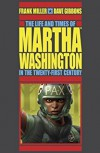 The Life and Times of Martha Washington in the Twenty-first Century (Second Edition) - Dave Gibbons, Angus McKie, Frank Miller