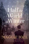 Half the World in Winter - Maggie Joel