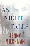 As Night Falls: A Novel - Jenny Milchman