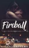 Fireball  - Nazarea Andrews