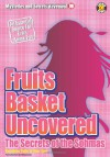 Fruits Basket Uncovered: The Secrets of the Sohmas (Mysteries and Secrets Revealed!) - Sian Carr, Kazuhisa Fujie