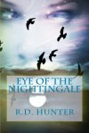 Eye of the Nightingale - R.D. Hunter
