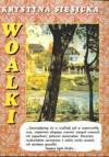 Woalki - Krystyna Siesicka