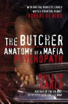The Butcher: Anatomy of a Mafia Psychopath - Philip Carlo